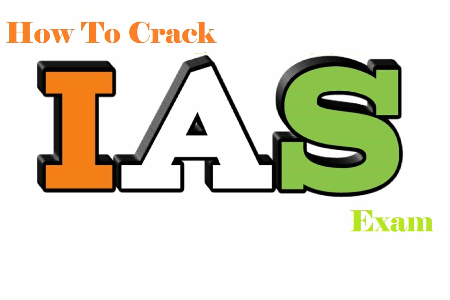 How to crack the IAS exam