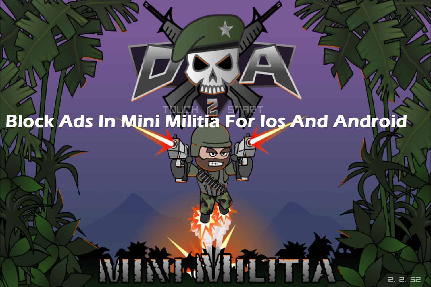 Block Ads In Mini Militia