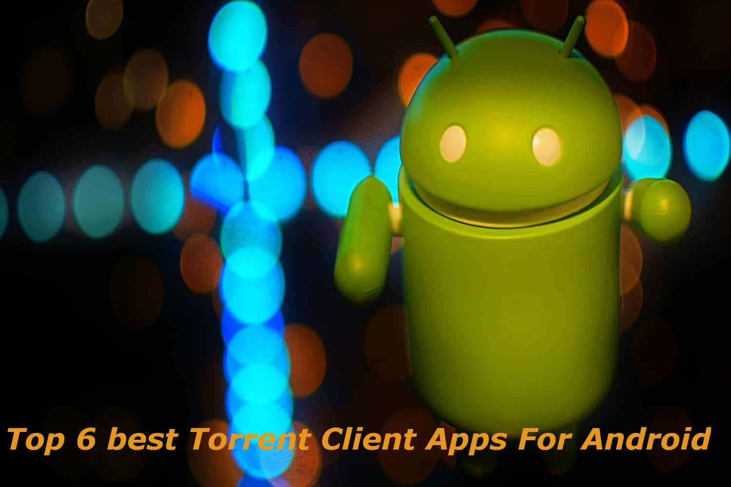 best free mobile torrent client