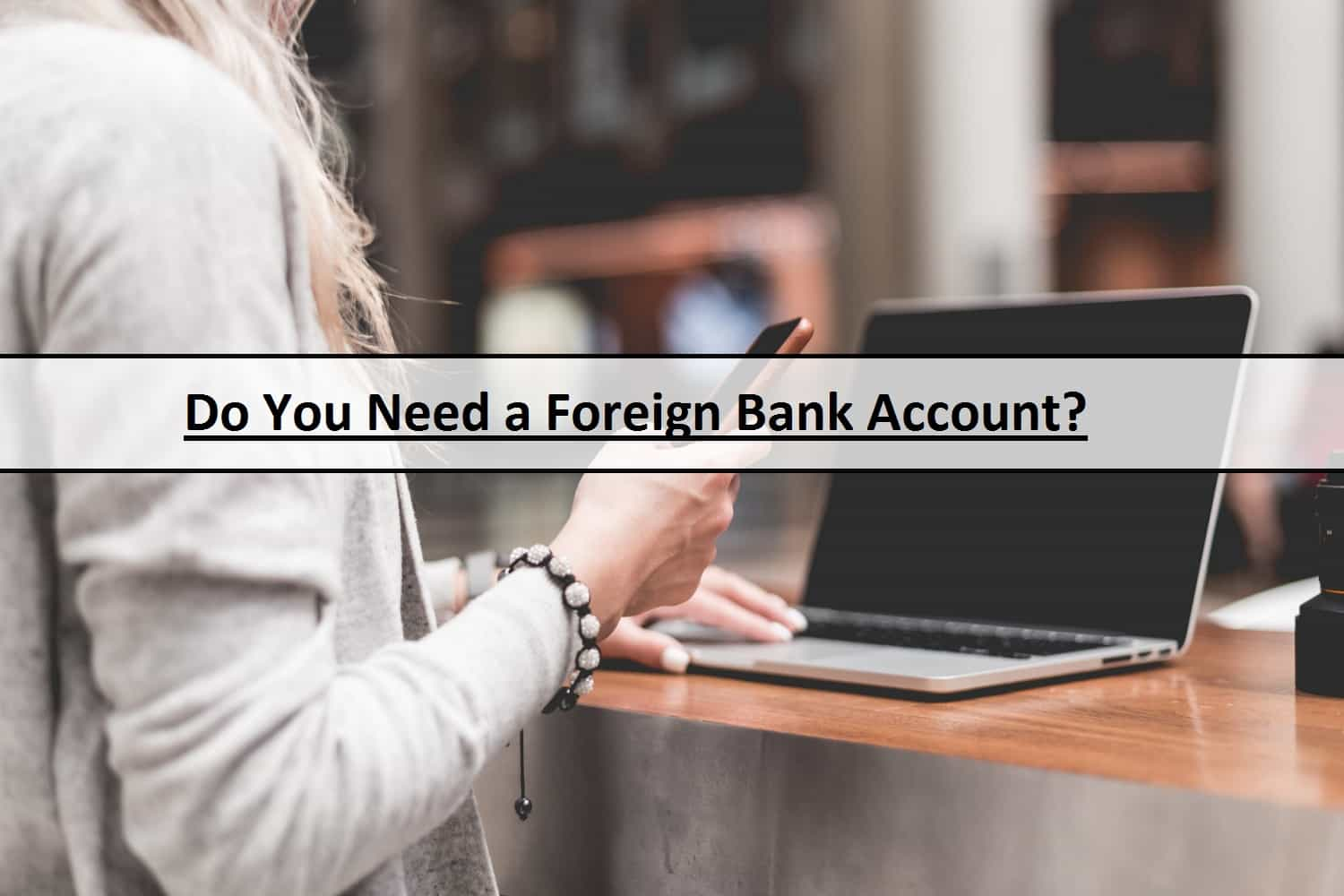foreign bank account