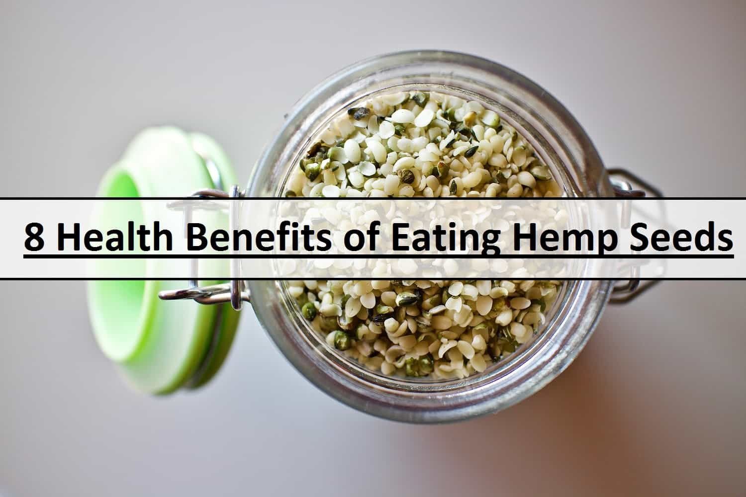 8 Health Benefits Of Hemp Seeds By News Web Zone