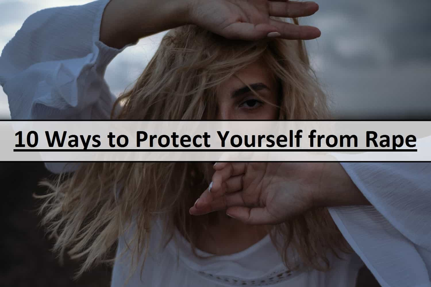 how to protect yourself from rape